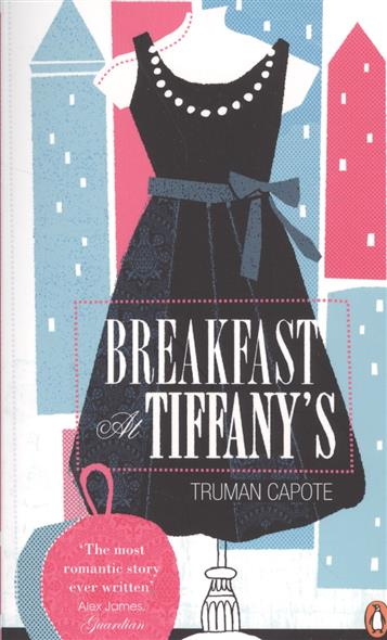 Capote T. Breakfast at Tiffany's capote t breakfast at tiffany s and selected stories