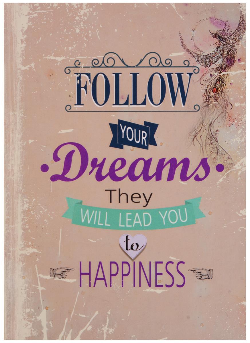 Блокнот Follow your Dreams