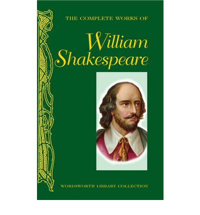 Shakespeare W. The Complete Works of William Shakespeare shakespeare w shakespeare hamlet isbn 9781853260094