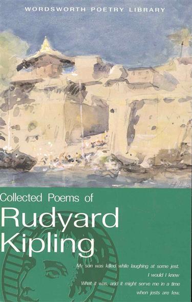 The Cоllected Poems of Rudyard Kiplihg