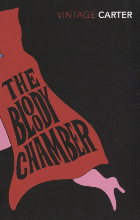 Carter A. The Bloody Chamber And Other Stories to build a fire and other stories