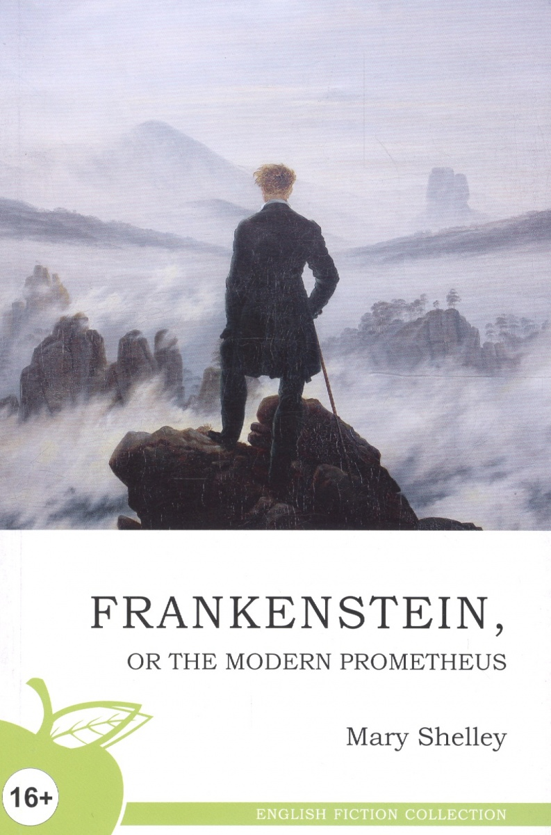 Shelley M. Frankenstein, or the modern Prometheus / Франкенштейн, или Новый Прометей gris grimly s frankenstein
