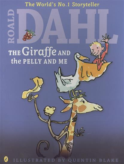 Dahl R. The Giraffe and the Pelly and Me giraffe and the pelly and me level 3