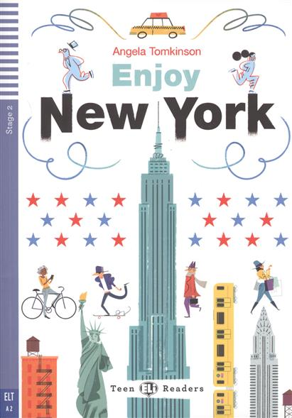 Tomkinson A. Enjoy New York. Stage 2 (+CD) a tale of two cities stage 4 2 cd rom