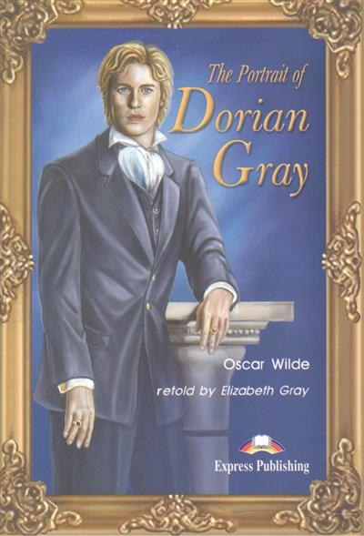 Wilde O. The Portrait of Dorian Gray. Книга для чтения