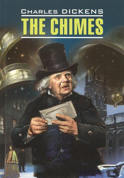 Dickens C. The Chimes dickens charles rdr cd [teen] oliver twist