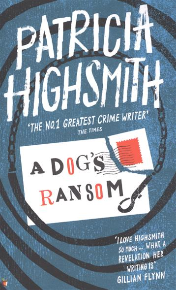 Highsmith P. A Dog's Ransom highsmith p found in the street