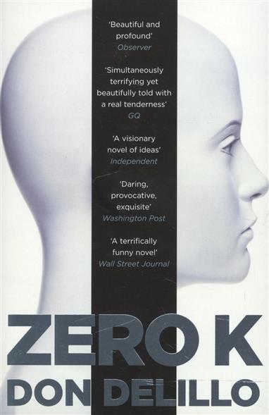 DeLillo D. Zero K delillo d zero k
