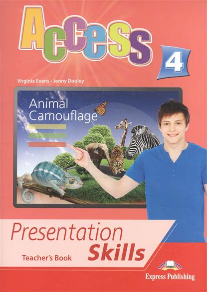 Dooley J., Evans V. Access 4. Presentation Skills. Teacher's Book dooley j evans v fairyland 2 activity book рабочая тетрадь