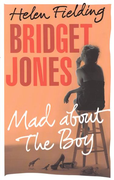 Fielding H. Bridget Jones Mad About Boy
