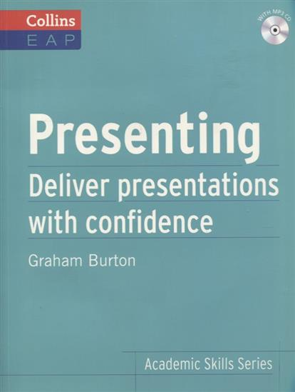 Burton G. Presenting. Deliver presentations with confidence (+MP3) туфли vagabond vagabond va468awaatn4