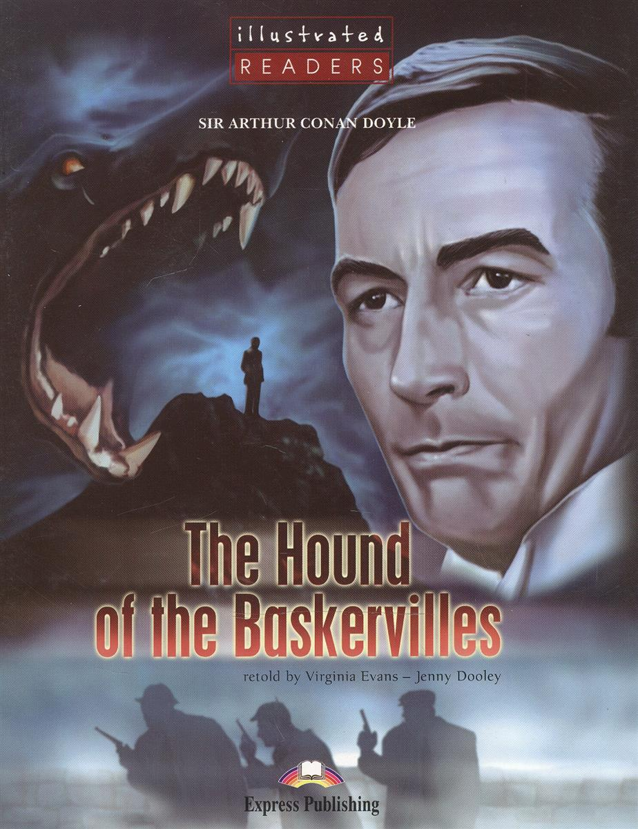 Doyle A. The Hound of the Baskervilles. Level 2. Книга для чтения doyle a the creeping man level 3 книга для чтения cd