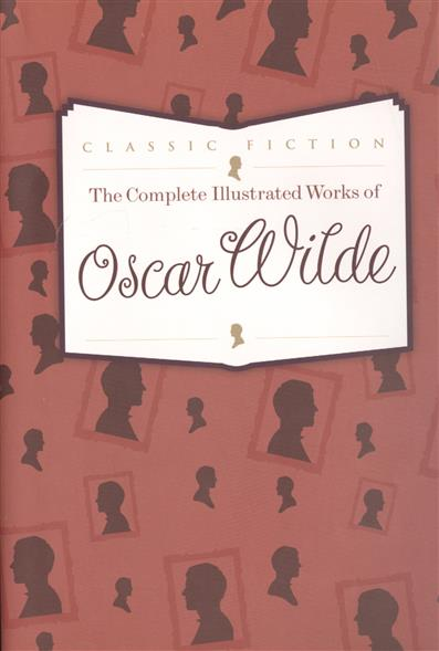 Wilde O. The Complete Illustrated Works of Oscar Wilde люстра colosseo 82406 4c oscar