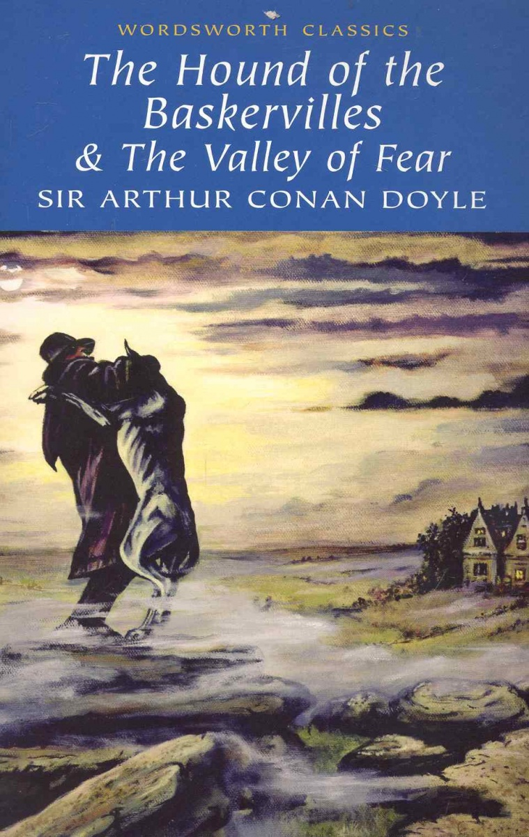 Doyle A. The Hound of the Baskervilles & The  Valley of Fear doyle a c study in scarlet