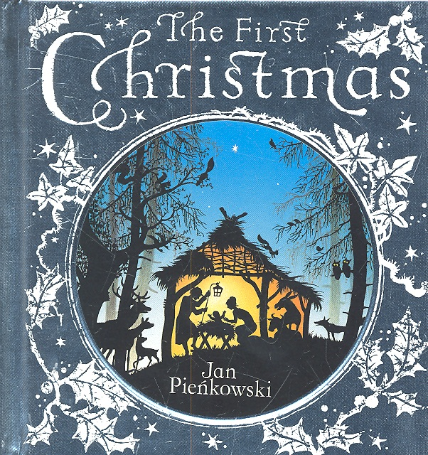 Pienkowski J. The First Christmas