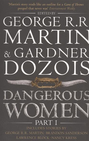 Dangerous Women. Part 1