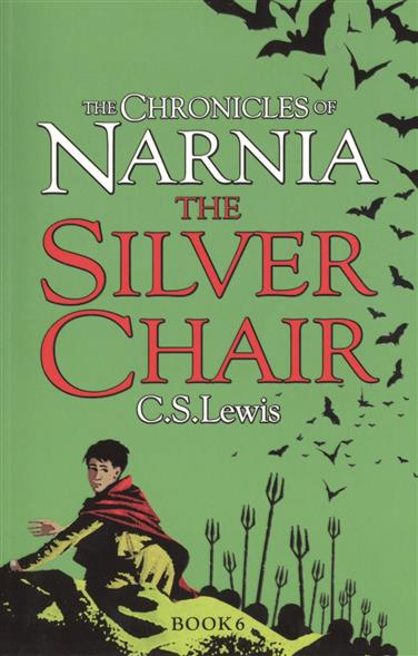 Lewis C. The Silver Chair. The Chronicles of Narnia. Book 6 red tide the chronicles of the exile 3