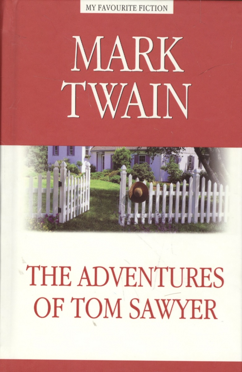 Twain M. The adventures of Tom Sawyer adventures of tom sawer