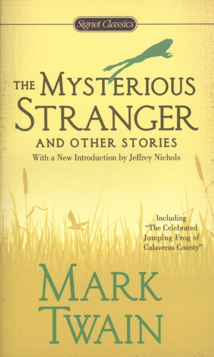Twain M. The Mysterious Stranger and Other Stories the happy prince and other stories