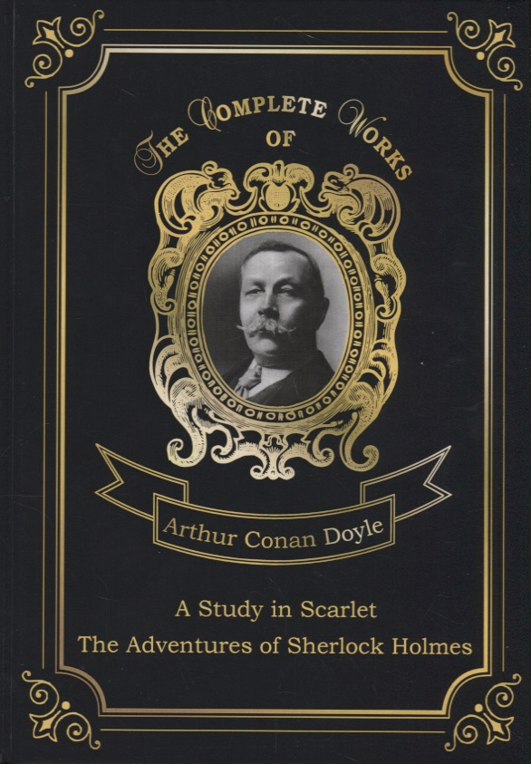 Doyle A. A Study in Scarlet.The Adventures of Sherlock Holmes conan doyle a a study in scarlet