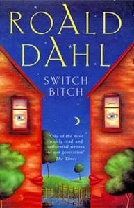 Dahl R. Switch Bitch