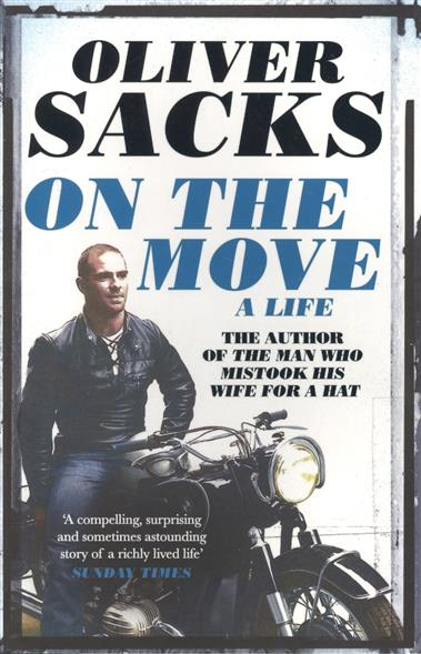 Sacks O. On the Move: A Life life on the mississippi