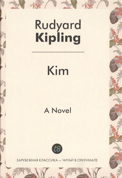 Kipling R. Kim. A Novel child l make me a jack reacher novel