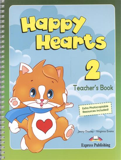 Evans V., Dooley J. Happy Hearts 2. Teacher's Book. Книга для учителя evans v dooley j happy hearts starter picture flashcards