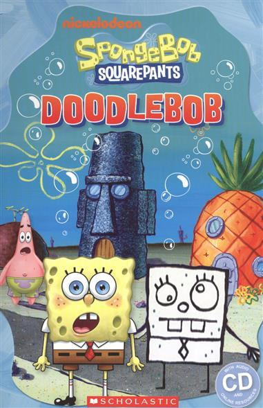 Gray C. Spongebob Squarepants: Doodlebob. Level 3 (+CD) cute spongebob squarepants figure plush backpack school bag style assorted