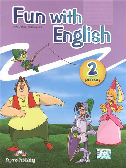 Fun with English 2. Primary. Pupil's Book