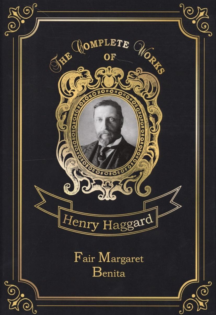 Haggard H. Fair Margaret & Benita