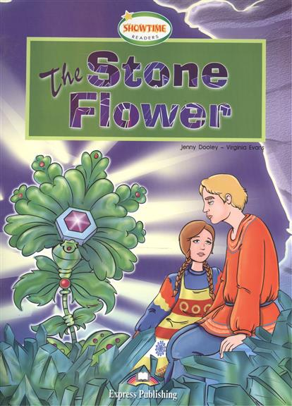 Dooley J., Evans V. The Stone Flower. Книга для чтения evans v dooley j enterprise plus grammar pre intermediate