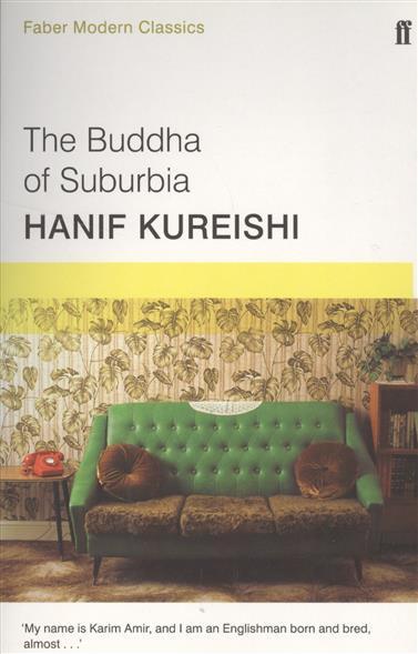 Hanif K. The Buddha of Suburbia the buddha in the attic