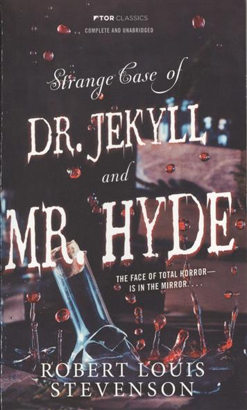 Stevenson R. Strange Case of Dr. Jekyll and Mr. Hyde stevenson r dr jekyll