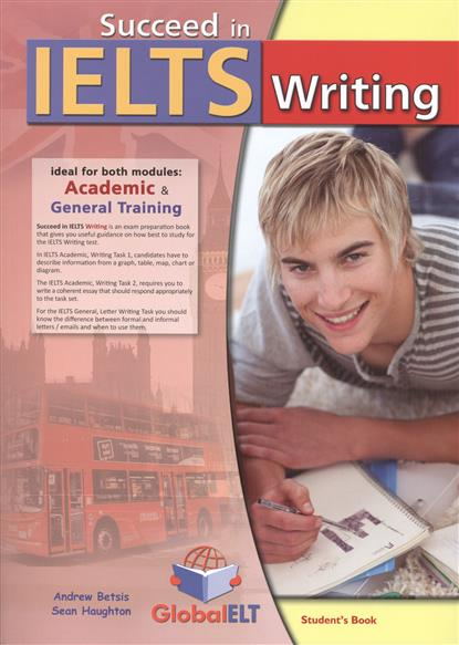 Betsis A., Haughton S. Succeed in IELTS. Writing. Student's Book + Self-Study Guide (комплект из 2-х книг в упаковке)