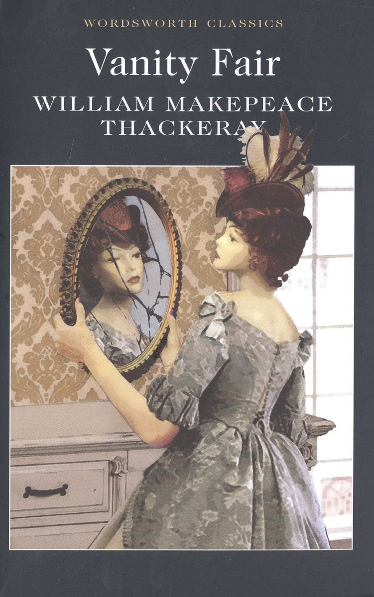 Thackeray W. Thackeray Vanity fair vanity