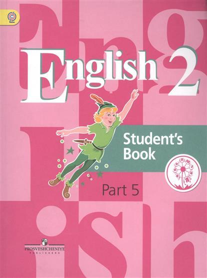 English. Student's book. 2 класс. В 5-ти частях. Часть 5. Учебник