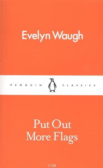 Waugh E. Put Out More Flags waugh in abyssinia