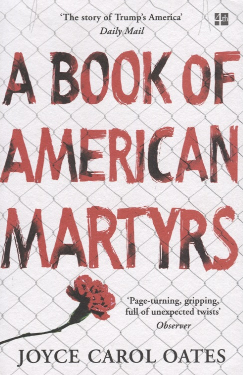 Oates J. A Book of American Martyrs oates j the lost landscape a writter s coming of age