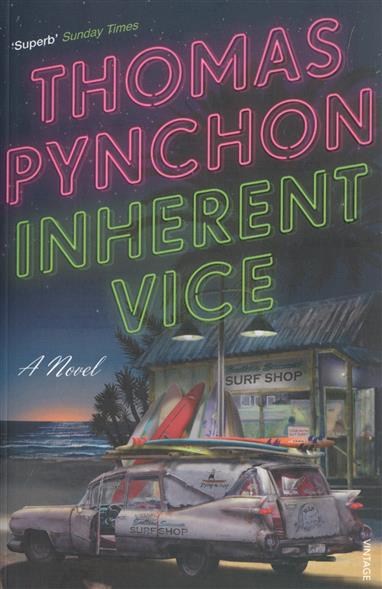 Pynchon T. Inherent Vice inherent vice