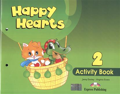 Dooley J., Evans V. Happy Hearts 2. Activity Book evans v dooley j happy hearts starter picture flashcards