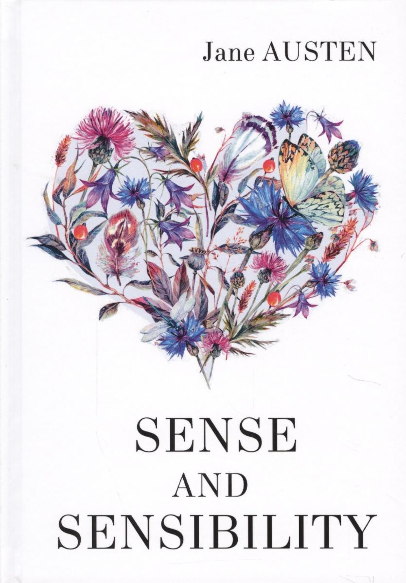 Austen J. Sence and Sensibility. Роман на английском языке austen j sense and sensibility чувство и чувствительность на англ яз