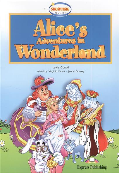 Carroll L. Alice's Adventures in Wonderland. Книга для чтения carroll l alice s adventures in wonderland