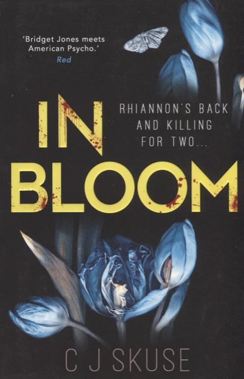Skuse C. In Bloom