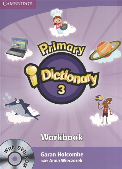 Holcombe G., Wieczorek A. Primary i-Dictionary 3. Flyers Workbook (+DVD) collins primary illustrated dictionary