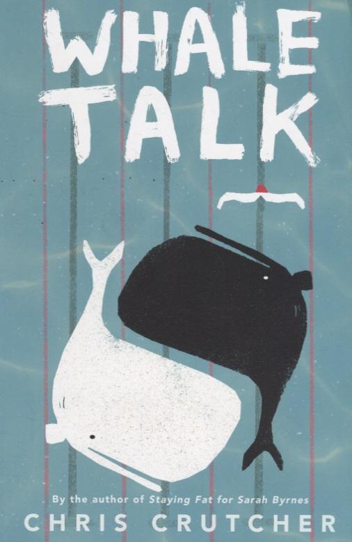 Crutcher C. Whale Talk