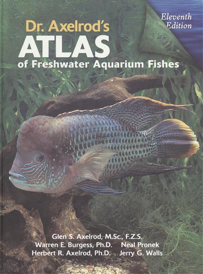 Atlas of Freshwater Aquarium Fishes. Eleventh edition (книга на английском языке)