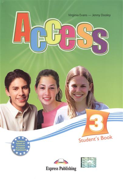 Evans V., Dooley J. Access 3. Student's Book dooley j evans v fairyland 2 activity book рабочая тетрадь