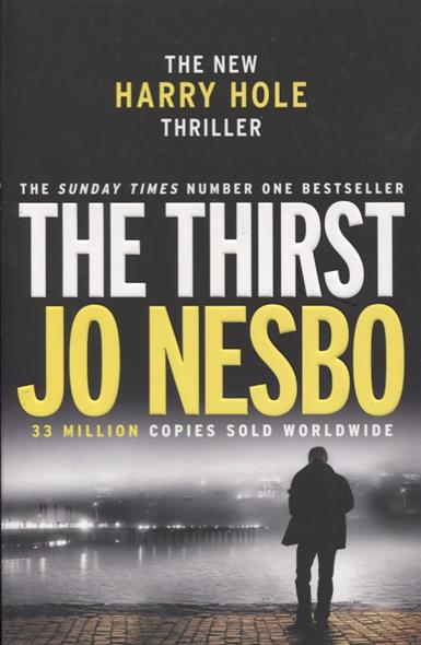 Nesbo J. The Thirst. Harry Hole 11  nesbo j the snowman