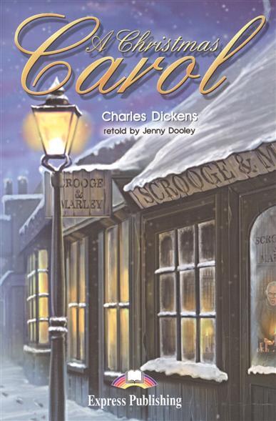 Dickens C. A Christmas Carol. Книга для чтения dickens c dickens great expectations